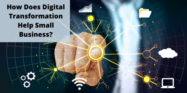 How Does Digital Transformation Help Small Businesses?