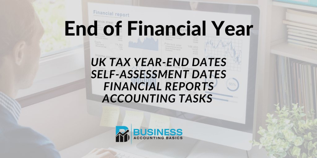 End of Financial Year Tasks and dates